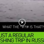 Just A Regular Fishing Trip In Russia