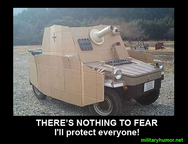 Theres Nothing To Fear Military Humor